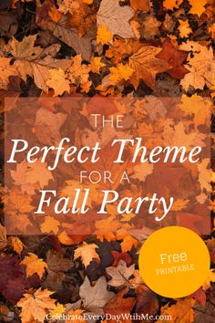 The Perfect Fall Party Theme - love this!!  #party #fallparty