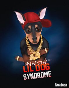 """Lil' Dog Syndrome"" artwork - Min-Pin may be a little guy – but he has got a lot to say... And when he speaks, others listen. His rhymes are fresher than a can of wet food."