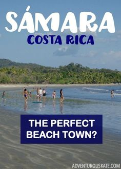 Samara, the perfect beach town. Moving To Costa Rica, Living In Costa Rica, Costa Rica Travel, Travel With Kids, Family Travel, Central America, South America, Latin America, Visit Mexico