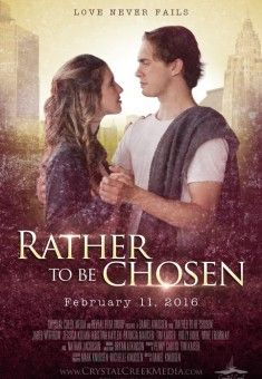 Rather to be Chosen - Christian Movie/Film - For More Info, Check Out Christian Film Database: CFDb - http://www.christianfilmdatabase.com/review/rather-chosen/