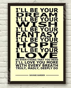 Savage Garden Truly Madly Deeply Lyric Art by TheRealPopArt, £4.99
