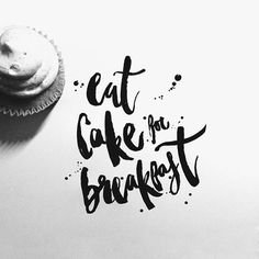 Mmmmm. Cake. And delicious hand-lettering.