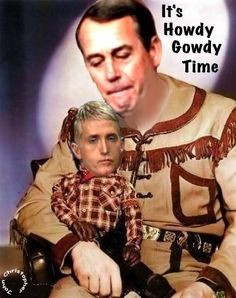 Howdy Gowdy Time or maybe a better statement is it looks like Gowdy my be doing some time for illegal expenditures of government funds for political gain. And it certainly is time that it happens.