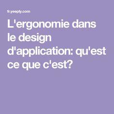 L'ergonomie dans le design d'application: qu'est ce que c'est?