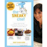 The Sneaky Chef: Simple Strategies for Hiding Healthy Foods in Kids' Favorite Meals (Paperback)By Missy Chase Lapine
