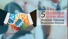 5 Reasons to Take Your Personal Training Business Online