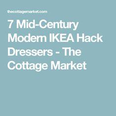 7 Mid-Century Modern IKEA Hack Dressers - The Cottage Market