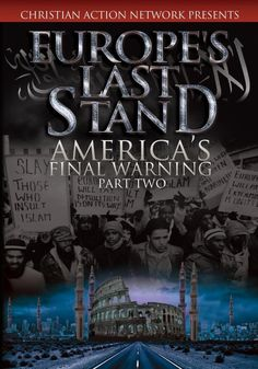 Europe's Last Stand: America's Final Warning - Christian Film/Movie Part 2