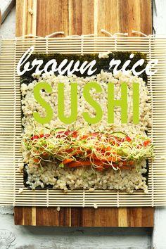 EASY 10-ingredient Vegan BROWN RICE SUSHI! Crunchy, veggie-packed, SO yummy #vegan #plantbased #sushi #glutenfree #recipe #dinner #minimalistbaker