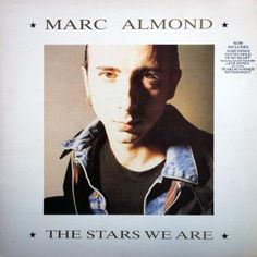 Marc Almond The Stars We Are vinyl LP 1988 mint condition