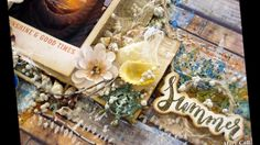 ''Summer'' - Mixed Media Layout Tutorial for ''My Creative Scrapbook''