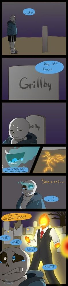 Not yet… by Channydraws on DeviantArt Through sheer will and determination, Grillby WILL get Sans to pay his tab. He's not ready to die yet. Undertale Comic Funny, Undertale Pictures, Undertale Memes, Undertale Cute, Undertale Fanart, Frisk, Undertale Drawings, Pokemon, Underswap