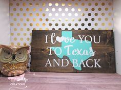I Love You To Texas And Back  Texas  Home Decor by RusticCamper