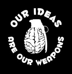 Our ideas are our weapons Punk Quotes, Revolution, Anarchy Quotes, Anarcho Communism, Culture Jamming, Anarcho Punk, Pop Art Drawing, Demon Art, Cute Disney Wallpaper