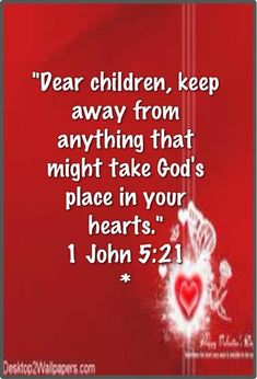 1 John KJV - Little children, keep yourselves from idols. 1 John (NLT) - Dear children, keep away from anything that might take God's place in your hearts. Bible Scriptures, Bible Quotes, Faith Quotes, Jean 3 16, Jesus Is Lord, Spiritual Inspiration, Christian Inspiration, Christian Quotes, Christian Messages