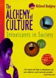 RICHARD RUDGLEY: Alchemy of Culture