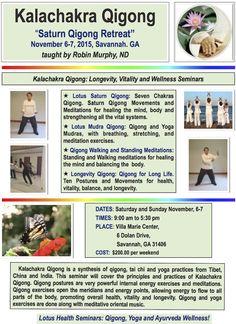 Kalachakra Qigong Venus Qigong Seminar in Savannah, GA November 6-7, 2015 taught by Robin Murphy, ND