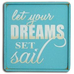 """Teal blue beach house sign completed with a matching attached frame and the simple quote """""""" Let Your Dreams Set Sail"""""""". Lovely gift idea! Sign Size = 8"""""""" x 8"""""""" Artisan handcraftd in America."""