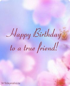 Birthday Quotes : 50 Happy Birthday Wishes Friendship Quotes With Images Birthday Message For Bestfriend, Happy Birthday Wishes Friendship, Happy Birthday Bestie, Happy Birthday Wishes For A Friend, Birthday Wishes Messages, Birthday Quotes For Best Friend, Birthday Wishes Quotes, Funny Birthday, Birthday Nails