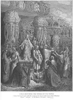 Cyrus Restoring the Vessels of the Temple - Gustave Dore