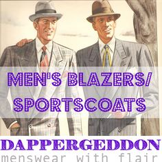 Men's Blazers/Sportscoats - Dappergeddon Menswear with Flair