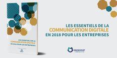 Découvrez les 8 piliers de la communication digitale pour booster votre visibilité en 2018
