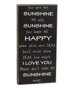 I just never tire of more art with these words. Sing along today! :: My Sunshine Sign by Collins
