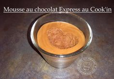 100%Gourmande . : Mousse chocolat Express au Cook'in