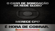 BLOG DO IRINEU MESSIAS: Vazou tudo! Sonegação da Globo está na web!