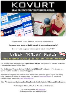 Become a Kovurt Agent! Cyber Monday 2012 Lasts All Week -- Get a 40% Discount on Kovurt VPN And Enhance Your Privacy.