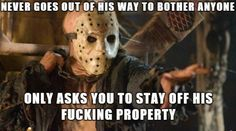 "Happy Friday the 13th Everyone. ""Misunderstood Jason Voorhees"" 4"