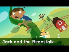 The Story of Jack and The Beanstalk - Fairy Tales for Kids Fairy Tales Unit, Fairy Tales For Kids, Fairy Tale Theme, Traditional Tales, Plant Science, Drama, Readers Workshop, Nursery Rhymes, Literacy