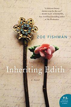 Inheriting Edith: A Novel by Zoe Fishman https://www.amazon.com/dp/0062378740/ref=cm_sw_r_pi_dp_x_FJ4bybMWVJCEF