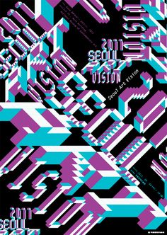 2011 Seoul Art Vision by Chae Byung-rok 채병록 Fashion Graphic, Typography Design, Graphic Design, Pattern, Inspiration, Color, Stretching, Seoul, Zero