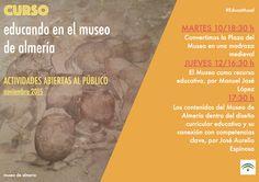 """#EducaMusal   Continuamos con el curso """"Educando en el Museo de Almería"""", y seguimos ofreciendo a todos los interesados varias sesiones en abierto por permitirlo la actividad y el aforo. Aquí os las dejamos por si os interesan."""