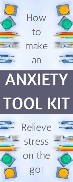 Make an anxiety tool kit to keep calm when things get stressful. Use your five senses to overcome your stress!
