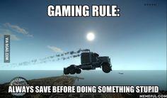 Gaming Rule #1