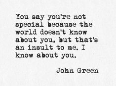 John Green Quote, the fault in our stars | Quotes on We Heart It. http://weheartit.com/entry/80897069/via/jusvieira