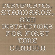 Certificates, Standards, and Instructions for First-time Candidates
