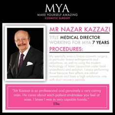 MYA Surgeon Mr Kazzazi   #MYA #Cosmetic #Surgery #Surgeon #director #breast #specalist
