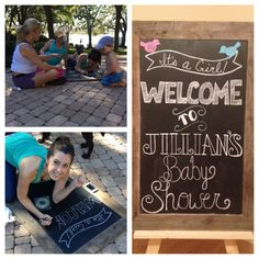 Another Chalk board sign I did for a friends Baby Shower!