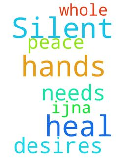 Silent + heal hands, Lord -  Lord, i pray the silent needs amp; desires. Jesus, heal my hands whole. Thank You amp; for peace, IJNA.  Posted at: https://prayerrequest.com/t/E4A #pray #prayer #request #prayerrequest