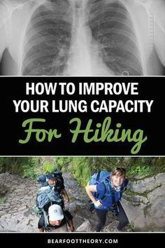 Learn four strategies to improve your hiking lung capacity so you can climb higher & farther without running out of breath. We'll also get you prepared for hiking at high altitudes and elevations where the air is thinner. tips Backpacking Tips, Hiking Tips, Hiking Gear, Hiking Backpack, Hiking Shoes, Hiking Europe, Thru Hiking, Camping And Hiking, Outdoor Camping