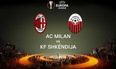 livestream sports | UEFA Europa League | KF Shkëndija VS Milan | live stream | 24-08-2017