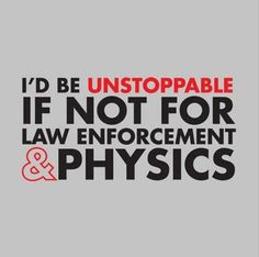 funny quotes, cops and physics