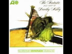 Dorothy Ashby - Essence Of Sapphire