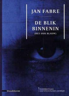 Jan Fabre. De blik binnenin (Het Uur Blauw) > nachtboek. Eind nov/begin dec '14.