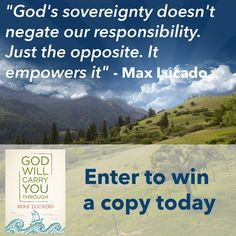 We're giving away 3 copies of Max Lucado's new book God Will Carry You Through. Simply like 2 of our ministry pages & share the opportunity