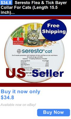 Animals Cats: Seresto Flea And Tick Bayer Collar For Cats (Length 15.5 Inch) Exp. 01/2020 BUY IT NOW ONLY: $34.8