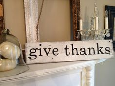 Give Thanks sign made by me.